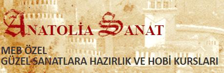ANATOLIA SANAT