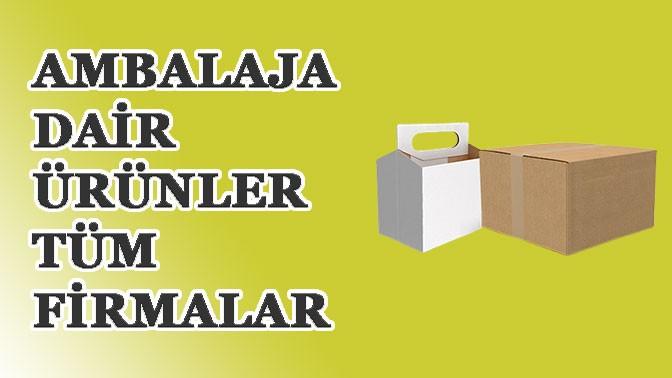 AMBALAJA DAİR ÜRÜNLER ve TÜM FİRMALAR TRADEEY.COM'da